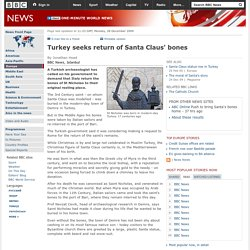 Turkey seeks return of Santa Claus' bones