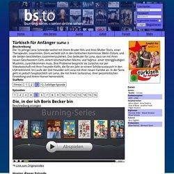 Vivo/1 - Die, in der ich Boris Becker bin - Türkisch für Anfänger (3) - Burning Series: Serien online sehen