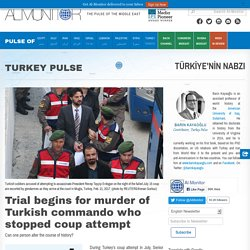 Trial begins for murder of Turkish commando who stopped coup attempt