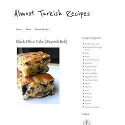 Black Olive Cake (Zeytinli Kek)