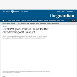 Greek PM goads Turkish PM on Twitter over downing of Russian jet
