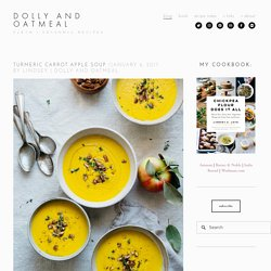 Turmeric Carrot Apple Soup — dolly and oatmeal