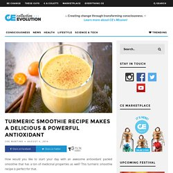 Turmeric Smoothie Recipe Makes A Delicious & Powerful Antioxidant