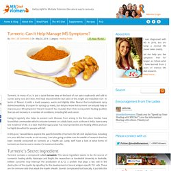 Turmeric: Can It Help Manage MS Symptoms?