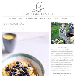 Turmeric Porridge - Heavenlynn Healthy