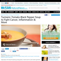 Turmeric-Tomato-Black Pepper Soup to Fight Cancer, Inflammation & More
