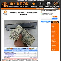 Turn Dead Batteries into Big Money – Seriously