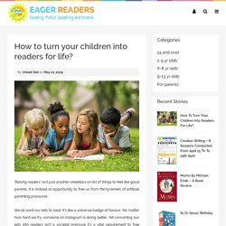 How to turn your children into readers for life?