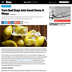 Turn Bad Days Into Good Ones: 6 Ways
