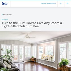 Turn to the Sun: How to Give Any Room a Light-Filled Solarium Feel