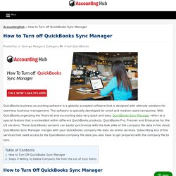 How to Turn off QuickBooks Sync Manager : QB Tips 1 (844) 313 4856