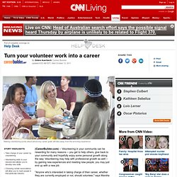 Turn your volunteer work into a career