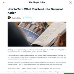 How to Turn What You Read into Financial Action