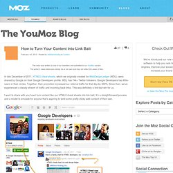 How to Turn Your Content into Link Bait - YouMoz