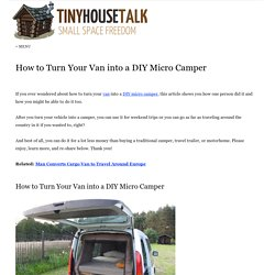How to Turn Your Van into a DIY Micro Camper