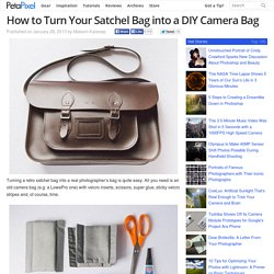 How to Turn Your Satchel Bag into a DIY Camera Bag