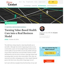 Turning Value-Based Health Care into a Real Business Model - NEJM Catalyst
