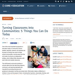 Turning Classrooms Into Communities: 5 Things You Can Do Today