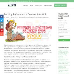 Turning E-Commerce Content Into Gold - Crewmachine