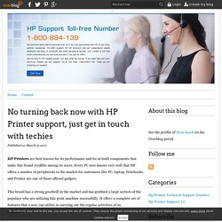 No turning back now with HP Printer support, just get in touch with techies - HP Customer Support Australia
