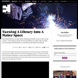Turning A Library Into A Maker Space