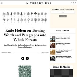 Katie Holten on Turning Words and Paragraphs into Whole Forests