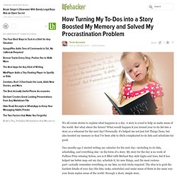 How Turning My To-Dos into a Story Boosted My Memory and Solved My Procrastination Problem