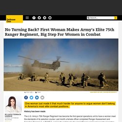 No Turning Back? First Woman Makes Army's Elite 75th Ranger Regiment, Big Step For Women in Combat