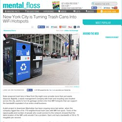 New York City is Turning Trash Cans Into WiFi Hotspots