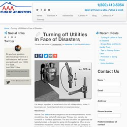 Turning off Utilities in Face of Disasters