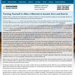 Turning Yourself in After a Warrant is Issued. Do's and Don'ts - William Waggoner