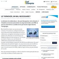 LE TURNOVER, UN MAL NECESSAIRE? - enquête