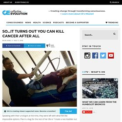 So…It Turns Out You Can Kill Cancer After All