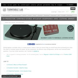 Beginner's Guide To Turntables - Home Listening Edition — TurntableLab.com