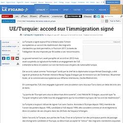 UE/Turquie: accord sur l'immigration signé