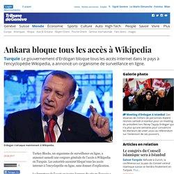 Turquie: Ankara bloque tous les accès à Wikipedia