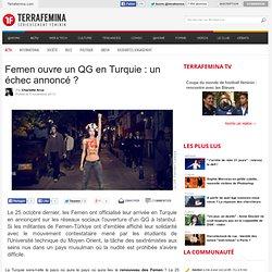 Femen ouvre un QG en Turquie : un échec annoncé ?