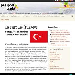 La Turquie (Turkey) - Business Culture (FR)