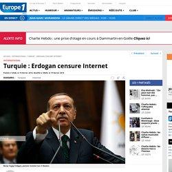 Turquie : Erdogan censure Internet