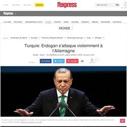 Turquie: Erdogan s'attaque violemment à l'Allemagne