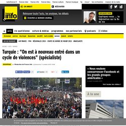 """Turquie : """"On est à nouveau entré dans un cycle de violences"""" (spécialiste)"""
