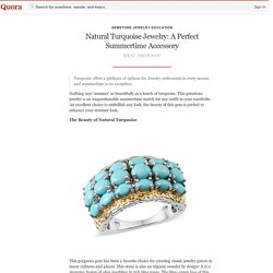Natural Turquoise Jewelry: A Perfect Summertime... - Gemstone Jewelry Education - Quora