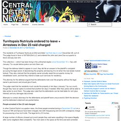 Turritopsis Nutricula ordered to leave + Arrestees in Dec 23 raid charged