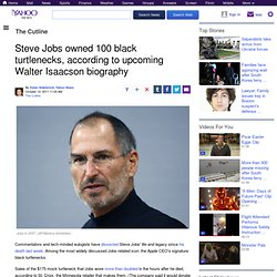 Steve Jobs owned 100 black turtlenecks, according to upcoming Walter Isaacson biography