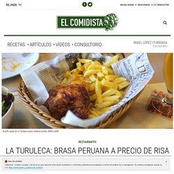 La Turuleca: brasa peruana a precio de risa