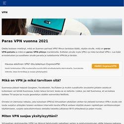 Paras VPN vuonna 2021: Turvallinen ja luotettava VPN