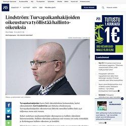 Lindström: Turvapaikanhakijoiden oikeusturva työllistää hallinto-oikeuksia - Eduskunta - Politiikka