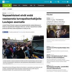 Vapaaehtoiset eivät enää vastaanota turvapaikanhakijoita Luulajan asemalla