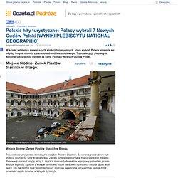 Polskie hity turystyczne: Polacy wybrali 7 Nowych Cudów Polski [WYNIKI PLEBISCYTU NATIONAL GEOGRAPHIC]