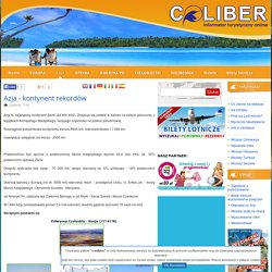 Azja - kontynent rekordów - COLIBER Informator Turystyczny Online